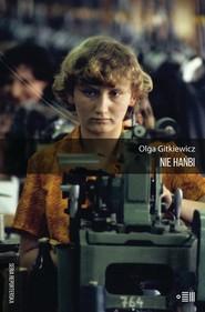 okładka Nie hańbi, Ebook | Gitkiewicz Olga