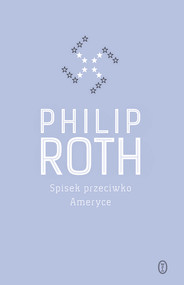 okładka Spisek przeciwko Ameryce, Ebook | Philip Roth
