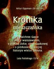 okładka Kronika mieszczańska, Ebook   Artur Oppman