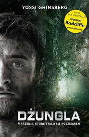 okładka Dżungla. Marzenie, które stało się koszmarem, Ebook | Yossi Ghinsberg
