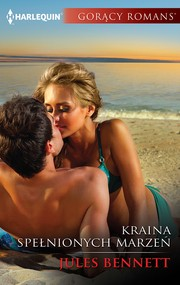 okładka Kraina spełnionych marzeń, Ebook | Jules Bennett