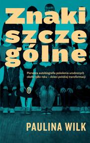 okładka Znaki szczególne, Ebook | Paulina Wilk