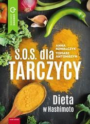 okładka SOS dla tarczycy, Ebook   Kowalczyk Anna, Tomasz Antoniszyn
