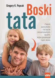 okładka Boski tata, Ebook | dr Gregory Popcak