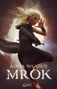 okładka Mrok, Ebook | Alicja Wlazło