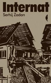 okładka Internat, Ebook | Serhij Żadan