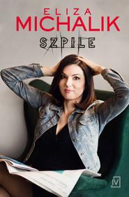 okładka Szpile, Ebook | Eliza  Michalik