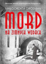 okładka Mord na Zimnych Wodach, Ebook | Grosman Małgorzata