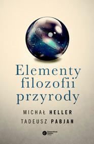 okładka Elementy filozofii przyrody, Ebook | Michał Heller, Tadeusz Pabjan