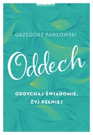 okładka Oddech, Ebook | Grzegorz  Pawłowski