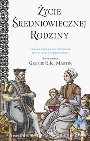 okładka Życie średniowiecznej rodziny, Ebook | Frances Gies, Joseph Gies