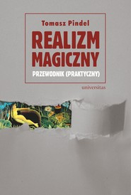 okładka Realizm magiczny - przewodnik (praktyczny), Ebook | Tomasz Pindel