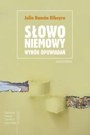 okładka Słowo niemowy. Wybór opowiadań, Ebook | Tomasz Pindel, Nina  Pluta
