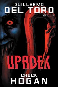 okładka Upadek, Ebook | Chuck Hogan, Guillermo del.Toro