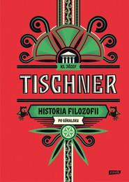 okładka Historia filozofii po góralsku, Ebook | Józef Tischner