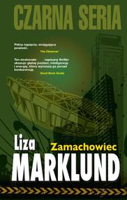 okładka Annika Bengtzon (#1). Zamachowiec, Ebook | Liza Marklund