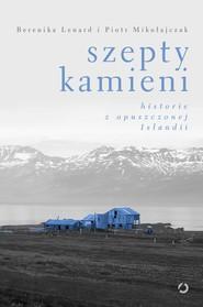 okładka Szepty kamieni, Ebook | Berenika Lenard, Piotr Mikołajczak