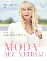 okładka Moda bez metryki, Ebook   Mariola  Bojarska-Ferenc