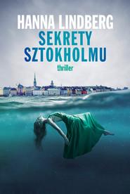 okładka Sekrety Sztokholmu, Ebook | Lindberg Hanna