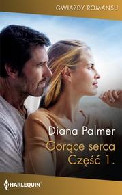okładka Gorące serca. Część pierwsza, Ebook | Diana Palmer
