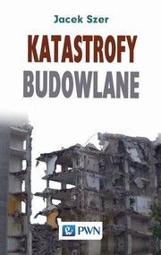okładka Katastrofy budowlane, Ebook | Jacek  Szer