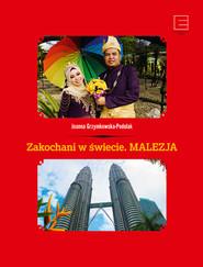 okładka Zakochani w świecie. Malezja, Ebook   Grzymkowska-Podolak Joanna