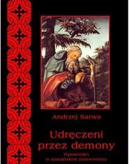 okładka Udręczeni przez demony, Ebook   Andrzej  Sarwa