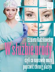 okładka W służbie urody, Ebook | Radzikowska Elżbieta