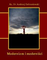 okładka Modernizm i moderniści, Ebook   Andrzej  Dobroniewski