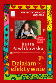 okładka Działam efektywnie., Ebook | Beata Pawlikowska