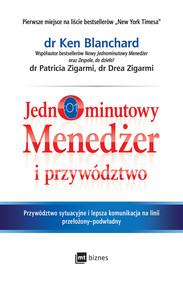 okładka Jednominutowy Menedżer i przywództwo, Ebook | Ken Blanchard, Patricia Zigarmi, Drea Zigarmi