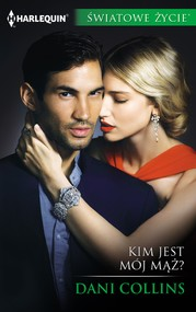 okładka Kim jest mój mąż?, Ebook | Dani Collins