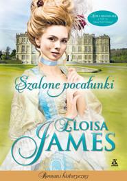 okładka Szalone pocałunki, Ebook | Eloisa James