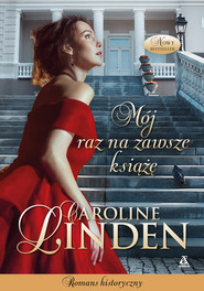 okładka Mój raz na zawsze książę, Ebook | Caroline Linden