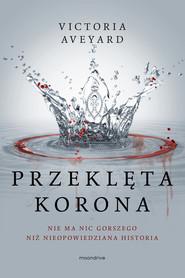 okładka Przeklęta korona, Ebook | Victoria Aveyard