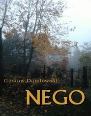 okładka Nego, Ebook   Gustaw Daniłowski