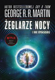 okładka Żeglarze nocy i inne opowiadania, Ebook | George R.R. Martin
