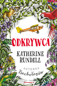 okładka Odkrywca, Ebook | Katherine  Rundell