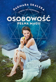 okładka Osobowość pełna magii, Ebook | Dagmara Skalska
