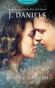 okładka Moje miejsce na ziemi, Ebook | J. Daniels