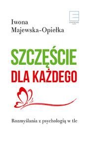 okładka Szczęście dla każdego, Ebook | Iwona  Majewska-Opiełka