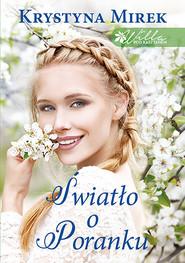 okładka Światło o poranku, Ebook | Krystyna Mirek