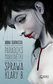 okładka Paradoks Marionetki: Sprawa Klary B., Ebook   Anna Karnicka