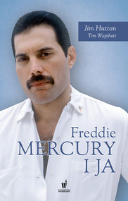 okładka Freddie Mercury i ja, Ebook   Jim Hutton