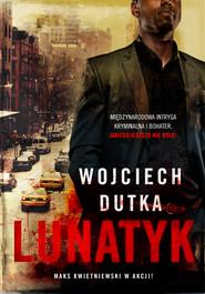 okładka Lunatyk, Ebook | Wojciech Dutka