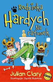 okładka Rodzinka Hardych. Na ratunek, Ebook | Julian Clary