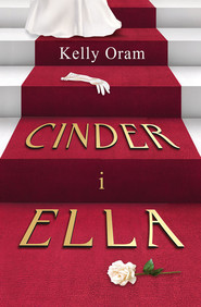 okładka Cinder i Ella, Ebook | Kelly Oram