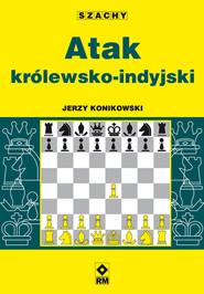 okładka Atak królewsko-indyjski, Ebook | Jerzy Konikowski