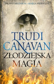 okładka Złodziejska magia, Ebook | Trudi  Canavan