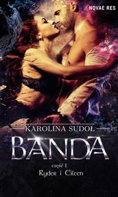 okładka Banda, cz.I Ryder i Eileen, Ebook | Karolina Sudoł